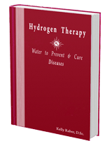 Hydrogen Therapy: Water to Prevent and Cure Diseases